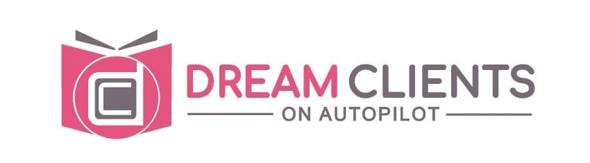 Dream Clients on Autopilot