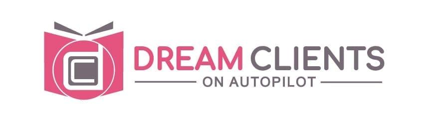 Dream Clients on Autopilot